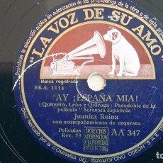 Discos de pizarra: JUANITA REINA PIZARRA AA347 AY ¡ESPAÑA MÍA!. Lote 77618193