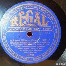 Discos de pizarra: BANDA DEL REGIMIENTO DE LA GUARDIA DE GRANADEROS - LA RETRETA MILITAR DE WEMBLEY REGAL (REF-1AC). Lote 77944473