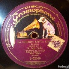 Discos de pizarra: DISCO GRAMOPHONE .LA GUERRA SANTA Y EL GRUMETE ARRIETA.SAGI-BARBA...(REF-1AC). Lote 77948373