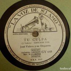 Discos de pizarra: DISCO DE PIZARRA - JOSÉ VALERO Y SU ORQUESTA - TU CULPA / LEYENDA TROPICAL - LA VOZ DE SU AMO GY 648. Lote 80539909