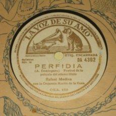 Discos de pizarra: RAFAEL MEDINA - PERFIDIA - TRISTEZA . Lote 163601016