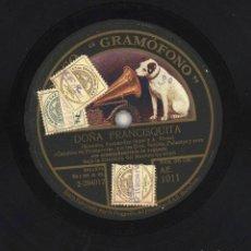 Discos de pizarra: DISCO DE PIZARRA PARA GRAMOFONO: DOÑA FRANCISQUITA VER DESCRIPCION EN FOTOGRAFIAS. Lote 84182792
