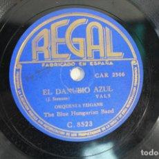Discos de pizarra: DISCO DE PIZARRA EL DANUBIO AZUL, ORQUESTA TZIGANE. Lote 84293564