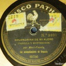 Discos de pizarra: DISCO DE PIZARRA - GOLONDRINA DE MI ALERO Y FADO BLANQUITA - MARI FOCELA - DISCO PATHE - 85736. Lote 84889740