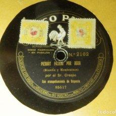 Discos de pizarra: DISCO PIZARRA - PIERROT PASADO POR AGUA Y EL BASTONERO DE COVARRUBIAS - SR. CRESPO DISCO PATHE 85518. Lote 84890360