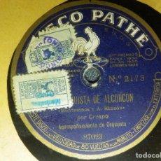 Discos de pizarra: DISCO DE PIZARRA - LA CONQUISTA DE ALCORCON Y POR ELLA - SR. CRESPO - DISCO PATHE - 85723 . Lote 85171552