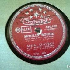 Discos de pizarra: MOULIN ROUGE Y DEUX PETITS CHAUSSONS. Lote 86018328
