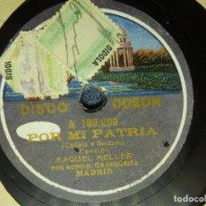 Discos de pizarra: DISCO PIZARRA GRAMÓFONO - RAQUEL MELLER - POR MI PATRIA - BESOS FRIOS - ODEON A 139.242 - ORQ MADRID. Lote 87618692