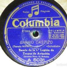 Discos de pizarra: DISCO PIZARRA GRAMÓFONO - BARRIO CASTIZO - JUEGOS MALABARES - BANDA 1ª LEGION TROPAS DE AVIACIÓN. Lote 87692908