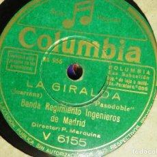 Discos de pizarra: DISCO PIZARRA GRAMÓFONO - CORAZÓN GITANO - LA GIRALDA - BANDA REGIMIENTO INGENIEROS DE MADRID. Lote 87692976