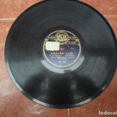 Discos de pizarra: DISCO PIZARRA - REGAL - PASODOBLE - ESPAÑA CAÑI - LOS VOLUNTARIOS. Lote 88028628
