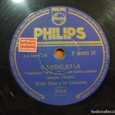 Discos de pizarra: WALLY STOTT Y SU ORQUESTA - CANDILEJAS (CHARLES CHAPLIN) - PIZARRA 10'' PHILIPS - P 26035 H - ESPAÑA. Lote 149469446