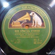 Discos de pizarra: MAURICE CHEVALIER - MON COCKTAIL D'AMOUR - PIZARRA 10'' DISCO ''GRAMÓFONO'' - AE 3157 - ESPAÑA 1930. Lote 88570468