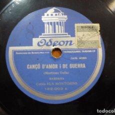 Discos de pizarra: COBLA ELS MONTGRINS - CANÇÓ D'AMOR I DE GUERRA / MERCENETA - PIZARRA ODEON - 182.003 - ESPAÑA 1931*. Lote 88647392