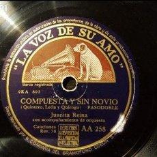 Discos de pizarra: DISCO 78 RPM - JUANITA REINA - COMPUESTA Y SIN NOVIO - PIZARRA. Lote 88795484