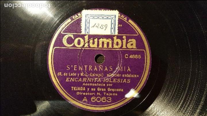 DISCO 78 RPM - ENCARNITA IGLESIAS - S´ENTRAÑAS MÍA - PIZARRA (Música - Discos - Pizarra - Flamenco, Canción española y Cuplé)