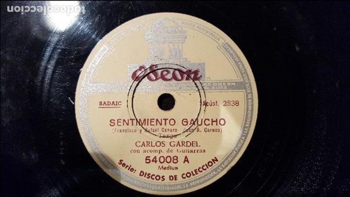 DISCO 78 RPM - CARLOS GARDEL - TANGO - SENTIMIENTO GAUCHO - PIZARRA (Música - Discos - Pizarra - Solistas Melódicos y Bailables)