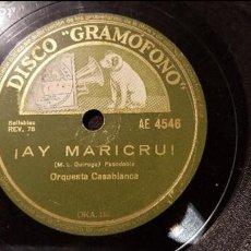 Discos de pizarra: DISCO 78 RPM - ORQUESTA CASABLANCA - ¡AY MARICRÚ! - PIZARRA. Lote 88915876