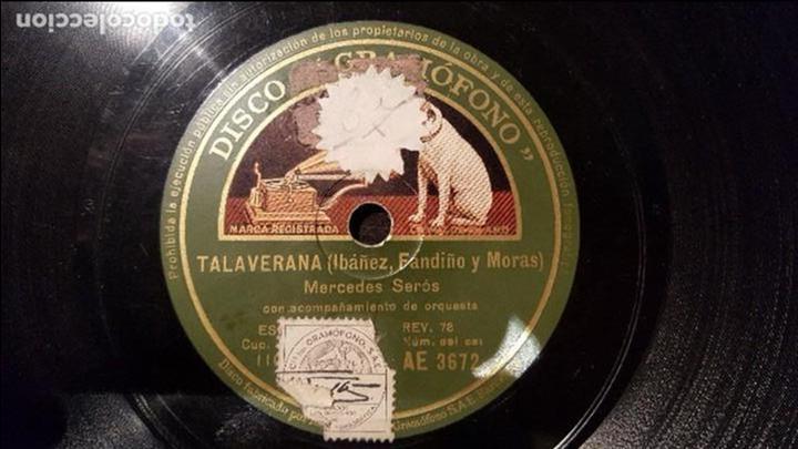 DISCO 78 RPM - MERCEDES SERÓS - TALAVERANA - PIZARRA (Música - Discos - Pizarra - Flamenco, Canción española y Cuplé)