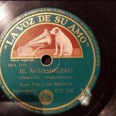 Discos de pizarra: DISCO 78 RPM - IRMA VILA & SU MARIACHI - EL AGUAMIELERO - PIZARRA. Lote 88918636