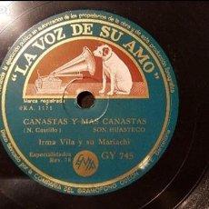Discos de pizarra: DISCO 78 RPM - IRMA VILA - CANASTAS Y MÁS CANASTAS - PIZARRA. Lote 88919472