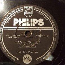 Discos de pizarra: DISCO 78 RPM - TRÍO LOS PANCHOS - TAN SENCILLO - PIZARRA. Lote 88920356