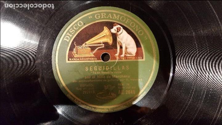 DISCO 78 RPM - NIÑO MARCHENA - SEGUIDILLAS - TÚ NO TIENES LA CULPA - PIZARRA (Música - Discos - Pizarra - Flamenco, Canción española y Cuplé)