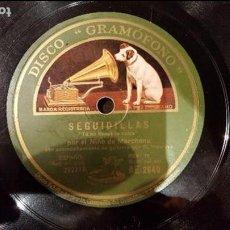 Discos de pizarra: DISCO 78 RPM - NIÑO MARCHENA - SEGUIDILLAS - TÚ NO TIENES LA CULPA - PIZARRA. Lote 89067208