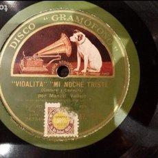 Discos de pizarra: DISCO 78 RPM - MANUEL VALLEJO - VIDALITA - MI NOCHE TRISTE - PIZARRA. Lote 89075016