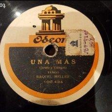 Discos de pizarra: DISCO 78 RPM - RAQUEL MELLER - UNA MÁS - MILONGUITA - PIZARRA. Lote 89077328