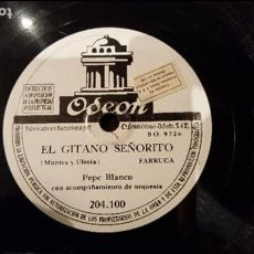 Discos de pizarra: DISCO 78 RPM - PEPE BLANCO - FARRUCA - EL GITANO SEÑORITO - PIZARRA. Lote 89078448