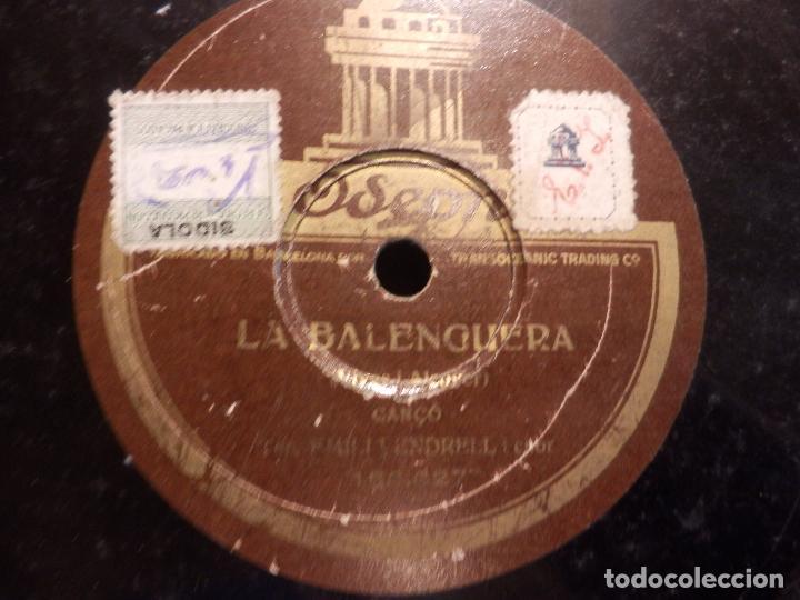 Discos de pizarra: L'EMIGRANT, CANÇO CATALANA (EMILI VENDRELL) + LA BALENGUERA, CANÇO (VIVES I ALCOVER) ODEON - Foto 3 - 89176948