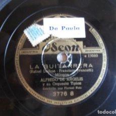 Discos de pizarra: DISCO PIEDRA 10 LA GUITARRERA Y DE IGUA A IGUAL POR ALFREDO ANGELIS ODEON. Lote 90574195