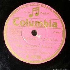 Discos de pizarra: DISCO 78 RPM - THE ANDREWS SISTERS - FRÓTAME, MAMÁ - PIZARRA. Lote 90751090