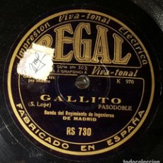 Discos de pizarra: DISCO 78 RPM - BANDA REGIMIENTO INGENIEROS DE MADRID - GALLITO - PIZARRA. Lote 90753330