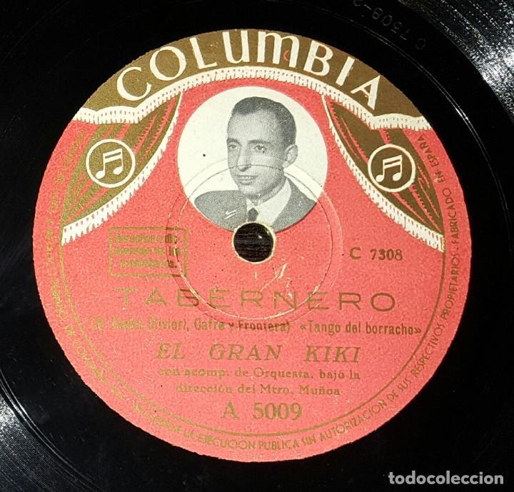 DISCO 78 RPM - EL GRAN KIKI - TANGO DEL BORRACHO - TABERNERO - PIZARRA (Música - Discos - Pizarra - Solistas Melódicos y Bailables)