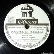 Discos de pizarra: DISCO 78 RPM - CONCHITA PIQUER - DOLORES, LA PETENERA - PIZARRA. Lote 90829070