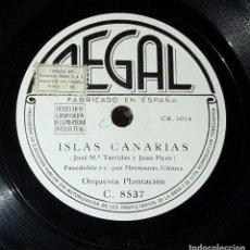 Discos de pizarra: DISCO 78 RPM - ORQUESTA PLANTACIÓN - ISLAS CANARIAS - PIZARRA. Lote 90830670