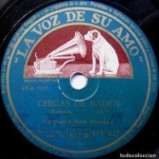 Discos de pizarra: ORQUESTA NEW MAYFAIR - CHICAS DE BADEN / BOMBONES DE VIENA - LA VOZ DE SU AMO 1946 BPY. Lote 90975165