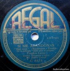 Discos de pizarra: FRANKIE LAINE - SI ME ABANDONAS / FLAMENCO - REGAL 1953 BPY. Lote 90977930
