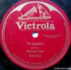 Discos de pizarra: MICHELE FLETA (MIGUEL FLETA) - TE QUIERO - VICTROLA 1920 BPY. Lote 90978985