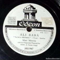 Discos de pizarra: DISCO 78 RPM - MARI MERCHE - ORQUESTA PLANTACIÓN - ALÍ BABÁ - PIZARRA. Lote 91390090