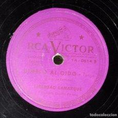 Discos de pizarra: DISCO 78 RPM - LIBERTAD LAMARQUE - DÍMELO AL OÍDO - TANGO - PIZARRA. Lote 91390475
