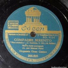 Discos de pizarra: DISCO 78 RPM - ORQUESTA GRAN CASINO - MANUEL PALOS - PICO SERENICO - PIZARRA. Lote 91393275