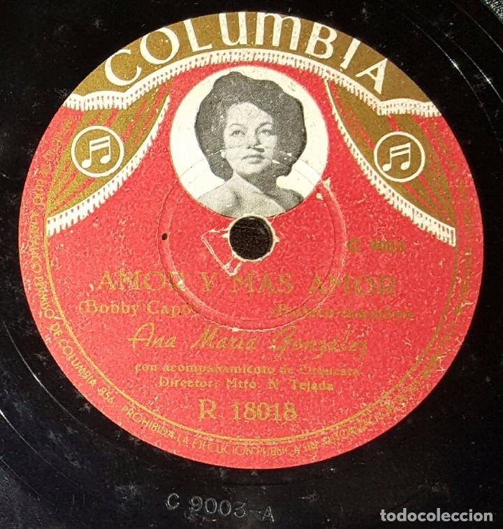 DISCO 78 RPM - ANA MARÍA GONZÁLEZ - AMOR Y MÁS AMOR - PIZARRA (Música - Discos - Pizarra - Solistas Melódicos y Bailables)