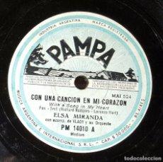 Discos de pizarra: DISCO 78 RPM - ELSA MIRANDA - CON UNA CANCIÓN EN MI CORAZÓN - PIZARRA. Lote 91396205