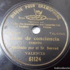 Discos de pizarra: DISCO DE PIZARRA GRAMOPHONE (TAMAÑO PEQUEÑO) CUENTO. CASO DE CONCIENCIA. RECITADO POR JOSÉ SERRED. Lote 91511845