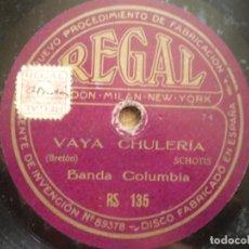 Discos de pizarra: VAYA CHULERIA, SCHOTIS. NENA MIA, HABANERA. Lote 93366650