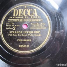 Discos de pizarra: STAR DUST STRAGE INTERLUDE PHIL BAKER DISCO PIZARRA DECCA. Lote 94043180