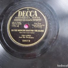 Discos de pizarra: THE OLD ST LOUIS BLUES TED LEWIS DISCO PIZARRA DECCA. Lote 94044135